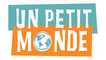 Un Petit Monde (A Small World)